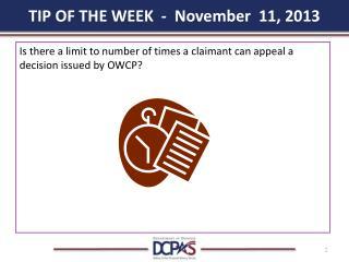 TIP OF THE WEEK  -  November  11, 2013