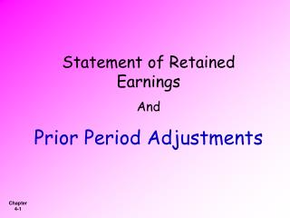 Statement of Retained Earnings And Prior Period Adjustments