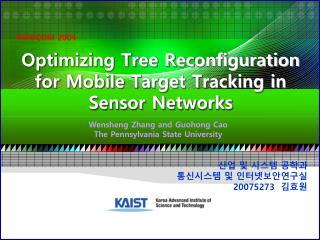 Optimizing Tree Reconfiguration for Mobile Target Tracking in Sensor Networks