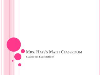 Mrs.  Hays's  Math Classroom