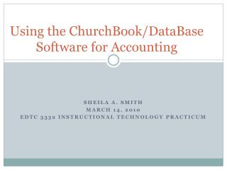 Using the  ChurchBook /DataBase Software for Accounting