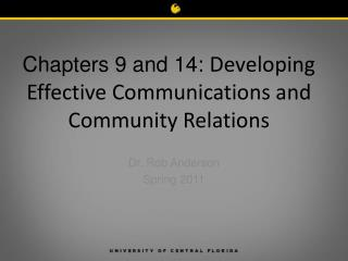 Chapters 9 and 14:  Developing Effective Communications and Community Relations