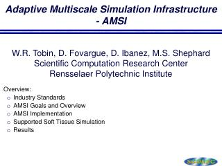 Adaptive  Multiscale  Simulation Infrastructure - AMSI