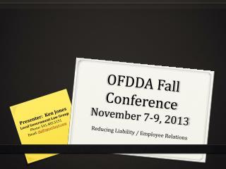 OFDDA Fall Conference November 7-9, 2013