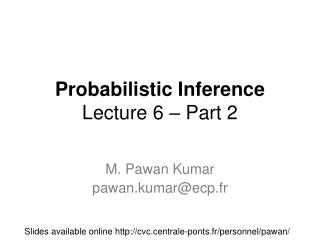 Probabilistic Inference Lecture 6 – Part 2