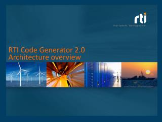 RTI Code Generator 2.0  Architecture overview