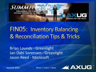 FIN05:   Inventory Balancing & Reconciliation Tips & Tricks