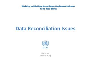 Data Reconciliation Issues