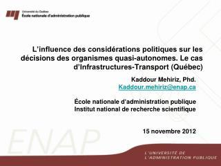 Kaddour Mehiriz,  Phd .  Kaddourhiriz@enap École nationale d'administration publique