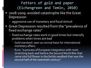 Fetters of gold and  paper  ( Eichengreen  and Temin, 2010)