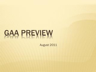 GAA preview