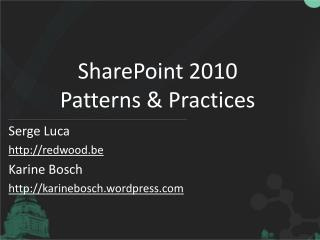 SharePoint 2010  Patterns & Practices
