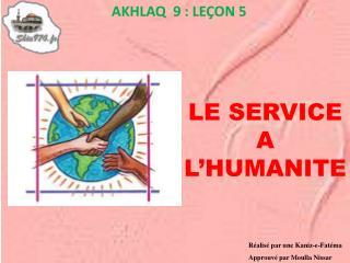 LE SERVICE A L'HUMANITE