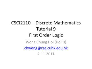 CSCI2110 – Discrete Mathematics Tutorial 9 First Order Logic