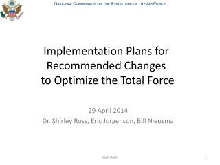 Implementation Plans for Recommended Changes to Optimize the Total Force