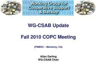 WG-CSAB Update Fall 2010 COPC Meeting (FNMOC – Monterey, CA)
