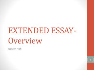 EXTENDED  ESSAY- Overview