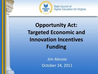 Opportunity Act: Targeted Economic and Innovation Incentives Funding