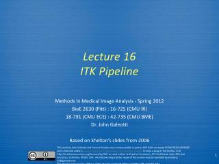Lecture  16 ITK Pipeline