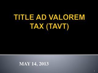TITLE  AD VALOREM TAX (TAVT)