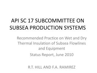 API SC 17 Subcommittee on Subsea Production Systems