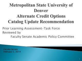 Metropolitan State University of Denver Alternate Credit Options Catalog Update Recommendation