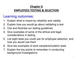 Chapter 6 EMPLOYEES TESTING & SELECTION
