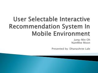 User Selectable Interactive Recommendation System In Mobile Environment