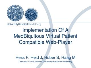 Implementation Of A MedBiquitous Virtual Patient Compatible Web-Player