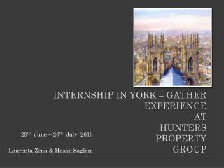 INTERNSHIP IN YORK – GATHER EXPERIENCE  AT HUNTERS Property  Group