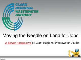 Moving the Needle on Land for Jobs