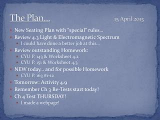The Plan… 15 April 2013