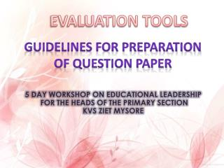 Guidelines for preparation Of question paper