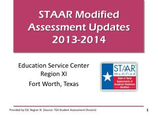 STAAR Modified Assessment Updates 2013-2014