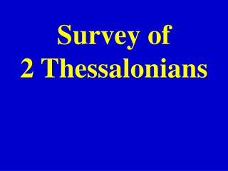 Survey of  2 Thessalonians