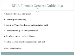 MLA Format : General Guidelines