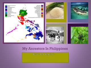 My Ancestors In Philippines