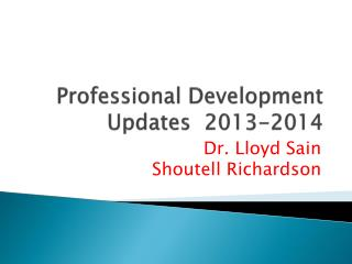 Professional Development Updates  2013-2014