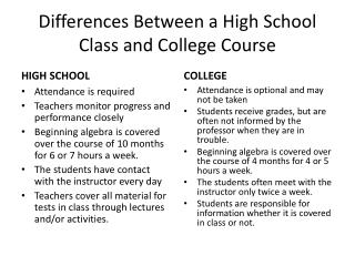Differences Between a High School Class and College Course