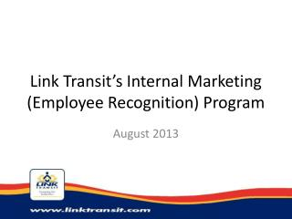 Link Transit's Internal Marketing (Employee Recognition) Program