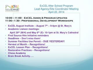 ExCEL After School Program Lead Agency/Site Coordinator Meeting April 22, 2014