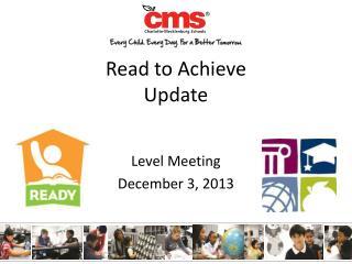 Read to Achieve Update