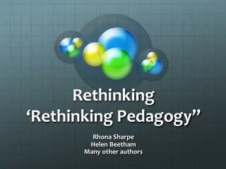 """Rethinking  'Rethinking Pedagogy"""""""
