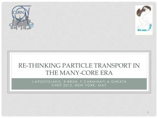 Re-thinking particle transport in the many-core era
