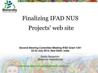 Finalizing IFAD NUS  Projects' web site Second Steering Committee Meeting IFAD Grant 1241