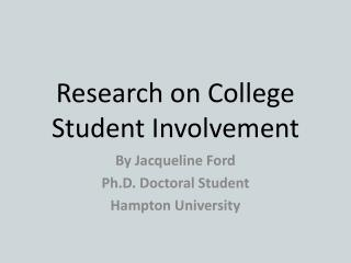 Research on College Student Involvement