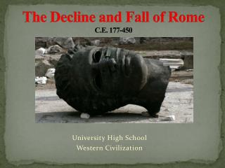 The Decline and Fall of Rome C.E. 177-450