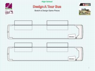 High School Design  A Tour Bus Sketch & Design Game Pieces
