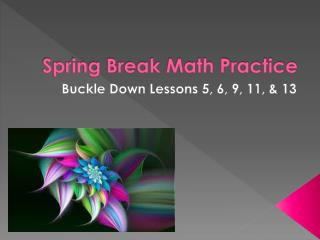 Spring Break Math Practice