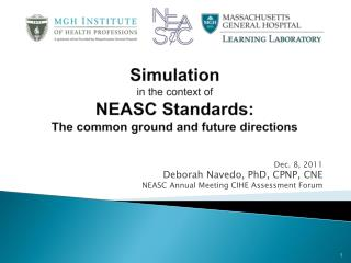 Simulation  in the context of  NEASC Standards:  The common ground and future directions